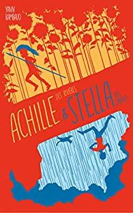 Couverture d'ouvrage: Achille des rivières et Stella des orages