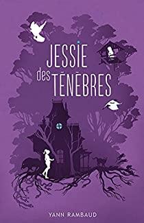 Couverture d'ouvrage: Jessie des ténèbres